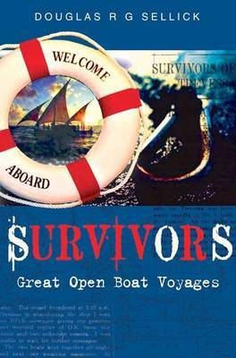 Survivors! by Sellick Douglas