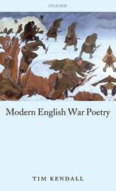 Modern English War Poetry by Tim Kendall image