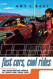 Fast Cars, Cool Rides by Amy L. Best