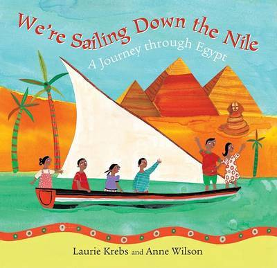 We're Sailing Down the Nile by Laurie Krebs image