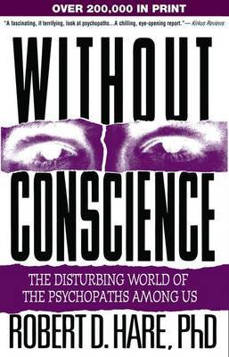 Without Conscience by Robert D Hare