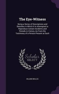 The Eye-Witness by Hilaire Belloc image