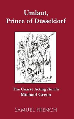 Umlaut, Prince of Dusseldorf by Michael Green