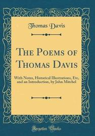 The Poems of Thomas Davis by Thomas Davis image