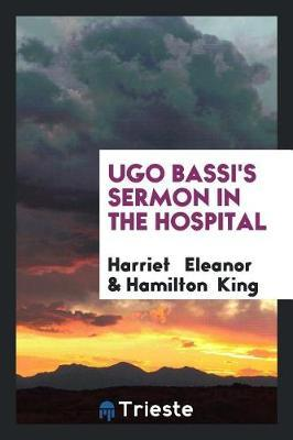 Ugo Bassi's Sermon in the Hospital by Harriet Eleanor