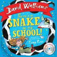 There's a Snake in My School! (Book & CD) by David Walliams