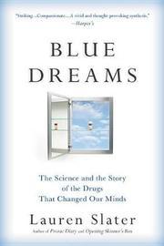 Blue Dreams by Lauren Slater