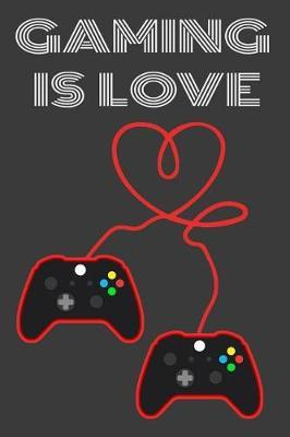 Gaming Is Love by Black Cover Publishing