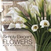 Simply Elegant Flowers with Michael George by Michael George image