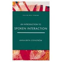 Introduction to Spoken Interaction, An by Anna-Brita Stenstrom