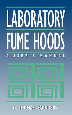 Laboratory Fume Hoods by G.Thomas Saunders image