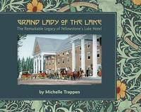 Grand Lady of the Lake by Michelle Trappen