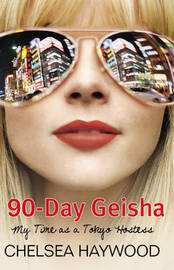 90-Day Geisha by Chelsea Haywood image