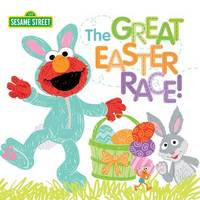 The Great Easter Race! by Sesame Workshop