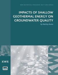 Impacts of Shallow Geothermal Energy on Groundwater Quality by Matthijs Bonte