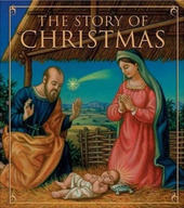 The Story of Christmas: from the Gospels of Matthew and Luke by Jennifer Colella image