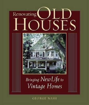 Renovating Old Houses by George Nash image