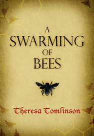 A Swarming of Bees by Theresa Tomlinson image