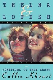 Thelma and Louise/Something to Talk About by Callie Khouri
