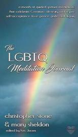 The Lgbtq Meditation Journal by Christopher Stone