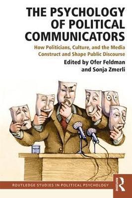 The Psychology of Political Communicators image