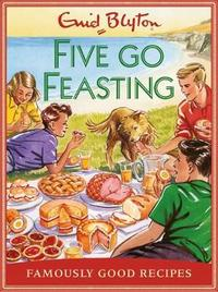 Five go Feasting by Josh Sutton