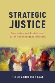 Strategic Justice by Peter Vanderschraaf