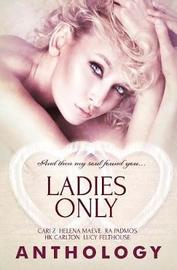 Ladies Only by Cari Z