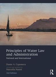 Principles of Water Law and Administration by Marcella Nanni