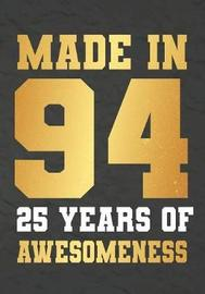 Made In 94 25 Years Of Awesomeness by Omi Gift Kech image