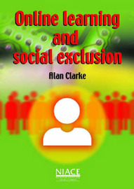 Online Learning and Social Exclusion by Alan Clarke image