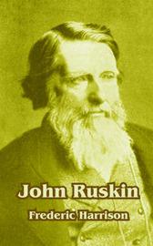 John Ruskin by Frederic Harrison image