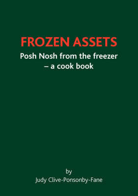 Frozen Assets by Judy, Clive-Ponsonby-Fane