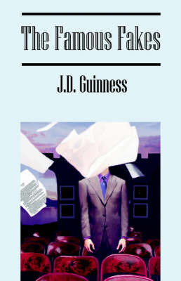 The Famous Fakes by J.D. Guinness