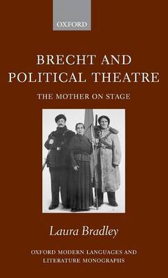 Brecht and Political Theatre by Laura Bradley image