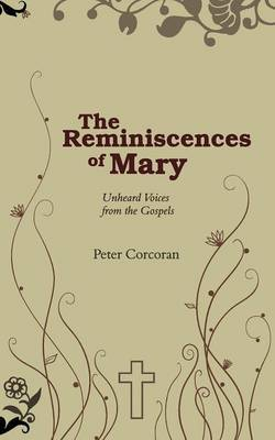 The Reminiscences of Mary by Peter Corcoran
