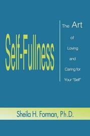 Self-Fullness by Sheila H. Forman image