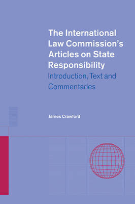 The International Law Commission's Articles on State Responsibility by James Crawford image