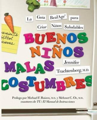 Buenos Ninos, Malas Costumbres by Jennifer Trachtenberg