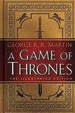 A Game of Thrones: The 20th Anniversary Illustrated Edition by George R.R. Martin