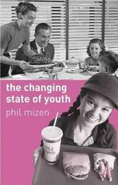 The Changing State of Youth by Phil Mizen image