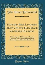Standard-Bred Leghorns, Brown, White, Buff, Black and Silver Duckwing by John Henry Drevenstedt image