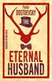 The Eternal Husband by Fyodor Dostoevsky