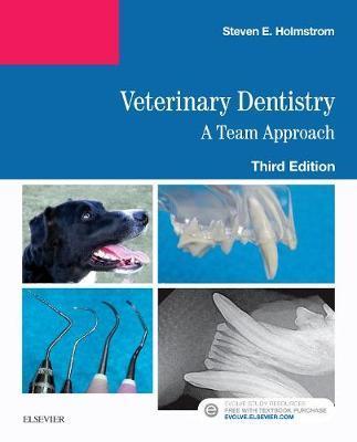 Veterinary Dentistry: A Team Approach by Steven E. Holmstrom image