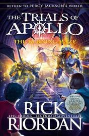 The Burning Maze (The Trials of Apollo Book 3) by Rick Riordan image