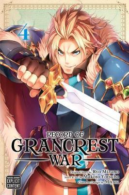 Record of Grancrest War, Vol. 4 by Makoto Yotsuba