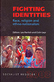 Socialist Register: 2003: Fighting Identities: Race, Religion and by Leo Panitch image
