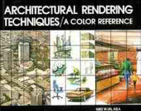 Architectural Rendering Techniques: A Color Reference by Mike W. Lin image