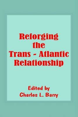 Reforging the Trans-Atlantic Relationship image