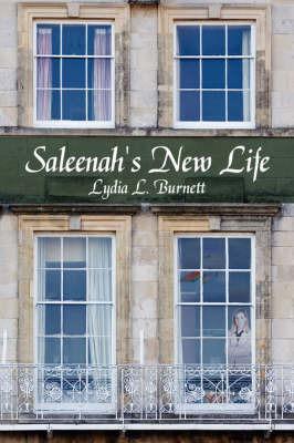 Saleenah's New Life by Lydia L. Burnett
